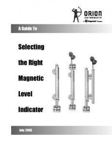 A Guide To. Selecting. the Right. Magnetic. Level. Indicator