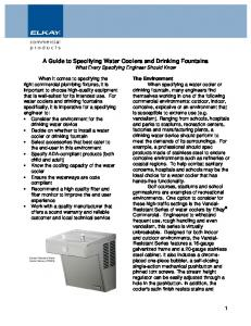 A Guide to Specifying Water Coolers and Drinking Fountains What Every Specifying Engineer Should Know