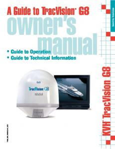 A Guide to TracVision G8. owner s manual. Guide to Operation Guide to Technical Information. KVH TracVision G8. TVG8_OM_BinderCover_9