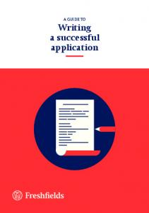 A GUIDE TO. Writing a successful application