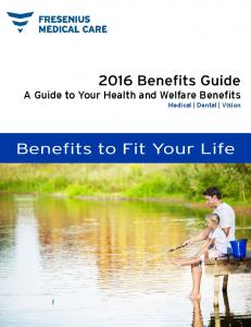 A Guide to Your Health and Welfare Benefits Medical Dental Vision