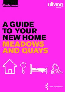 A GUIDE TO YOUR NEW HOME MEADOWS AND QUAYS
