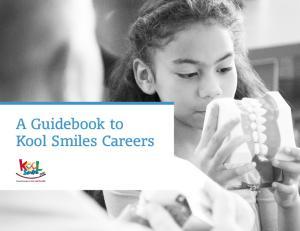 A Guidebook to Kool Smiles Careers
