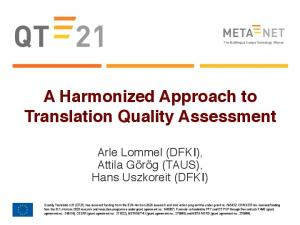 A Harmonized Approach to Translation Quality Assessment