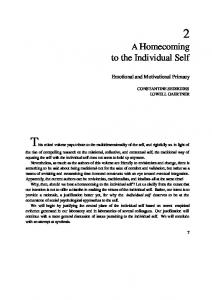 A Homecoming to the Individual Self. Emotional and Motivational Primacy CONSTANTINE SEDIKIDES LOWELL GAERTNER