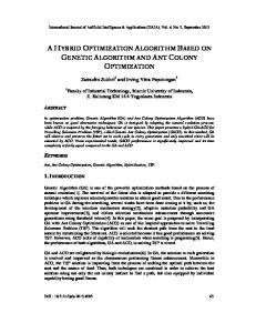 A HYBRID OPTIMIZATION ALGORITHM BASED ON GENETIC ALGORITHM AND ANT COLONY OPTIMIZATION