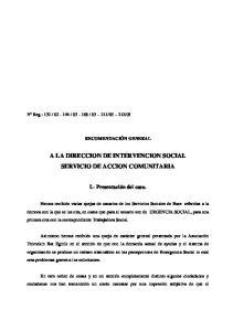A LA DIRECCION DE INTERVENCION SOCIAL SERVICIO DE ACCION COMUNITARIA