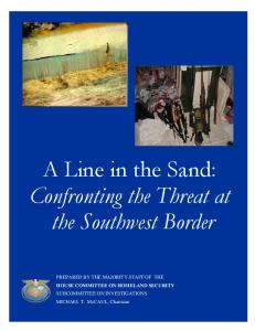A Line in the Sand: Confronting the Threat at the Southwest Border