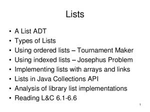 A List ADT. Ordered Lists Unordered Lists Indexed Lists