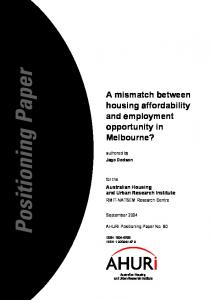 A mismatch between housing affordability and employment opportunity in Melbourne?