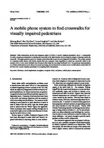 A mobile phone system to find crosswalks for visually impaired pedestrians
