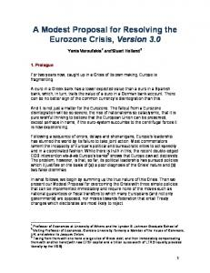A Modest Proposal for Resolving the Eurozone Crisis, Version 3.0