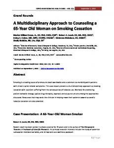 A Multidisciplinary Approach to Counseling a 65-Year Old Woman on Smoking Cessation
