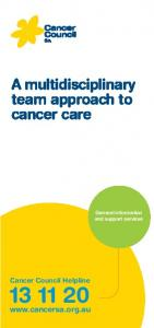 A multidisciplinary team approach to cancer care
