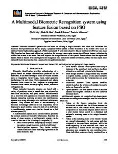 A Multimodal Biometric Recognition system using feature fusion based on PSO