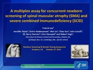 A multiplex assay for concurrent newborn screening of spinal muscular atrophy (SMA) and severe combined immunodeficiency (SCID)