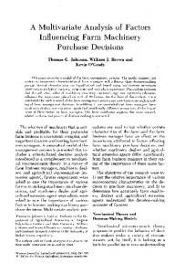 A Multivariate Analysis of Factors Influencing Farm Machinery Purchase Decisions