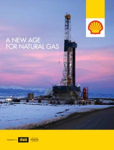 A NEW AGE FOR NATURAL GAS