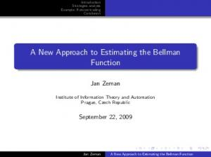 A New Approach to Estimating the Bellman Function