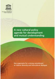 A new cultural policy agenda for development and mutual understanding