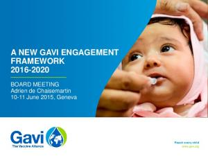 A NEW GAVI ENGAGEMENT FRAMEWORK