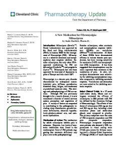 A New Medication for Fibromyalgia: Milnacipran. by Katie Bartlett, Pharm.D