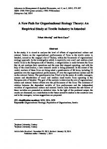 A New Path for Organizational Ecology Theory: An Empirical Study at Textile Industry in Istanbul