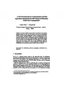 A New Provably Secure Authentication and Key Agreement Mechanism for SIP Using Certificateless Public-key Cryptography 1