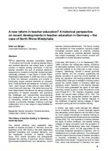 A new reform in teacher education? A historical perspective on recent developments in teacher education in Germany the case of North Rhine-Westphalia