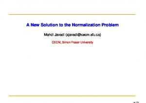 A New Solution to the Normalization Problem