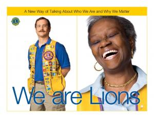 A new way of talking about who we are and why we matter. A New Way of Talking About Who We Are and Why We Matter. We are Lions