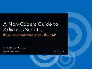 A Non-Coders Guide to Adwords Scripts
