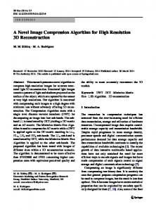 A Novel Image Compression Algorithm for High Resolution 3D Reconstruction
