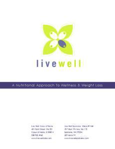 A Nutritional Approach To Wellness & Weight Loss