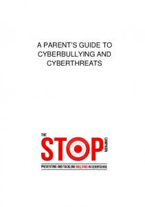 A PARENT S GUIDE TO CYBERBULLYING AND CYBERTHREATS
