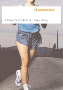 A Patient s Guide to Hip Resurfacing