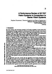 A Performance Review of 3D TOF Vision Systems in Comparison to Stereo Vision Systems