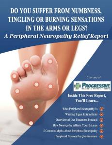 A Peripheral Neuropathy Relief Report. Courtsey of: