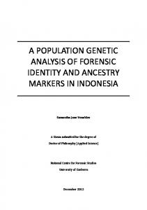 A POPULATION GENETIC ANALYSIS OF FORENSIC IDENTITY AND ANCESTRY MARKERS IN INDONESIA
