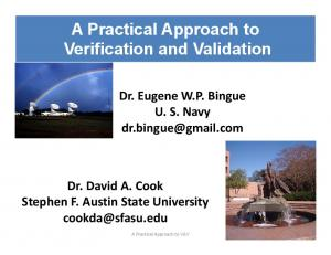 A Practical Approach to Verification and Validation