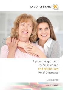 A proactive approach to Palliative and End of Life Care for all Diagnoses. Lincolnshire