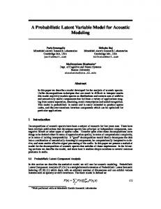 A Probabilistic Latent Variable Model for Acoustic Modeling