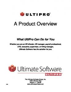 A Product Overview. What UltiPro Can Do for You