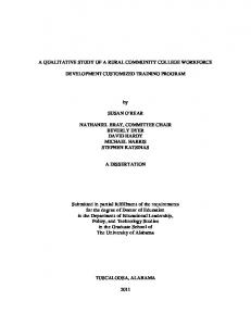 A QUALITATIVE STUDY OF A RURAL COMMUNITY COLLEGE WORKFORCE DEVELOPMENT CUSTOMIZED TRAINING PROGRAM SUSAN O REAR