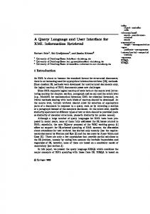 A Query Language and User Interface for XML Information Retrieval