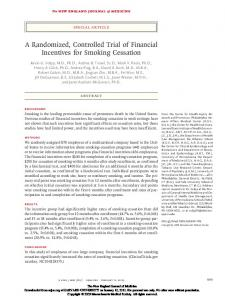 A Randomized, Controlled Trial of Financial Incentives for Smoking Cessation