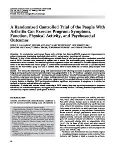 A Randomized Controlled Trial of the People With Arthritis Can Exercise Program: Symptoms, Function, Physical Activity, and Psychosocial Outcomes