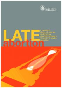 a research study of women undergoing abortion between 19 and 24 weeks LATE abortion gestation