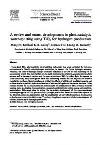 A review and recent developments in photocatalytic water-splitting using TiO 2 for hydrogen production
