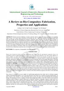 A Review on Bio-Composites: Fabrication, Properties and Applications
